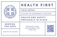 We are in compliance with all health safety protocols from the Hellenic Health Organization (E.O.D.Y.) and the National Health Ministry, as well as additional government and European organizations that are required for our operation.